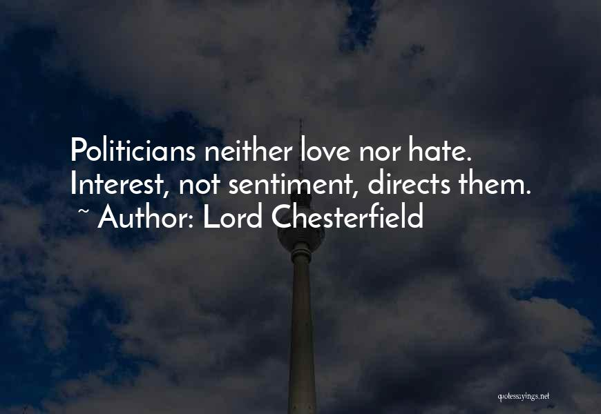 How Much You Hate Someone Quotes By Lord Chesterfield