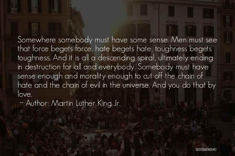 How Much You Hate Someone Quotes By Martin Luther King Jr.