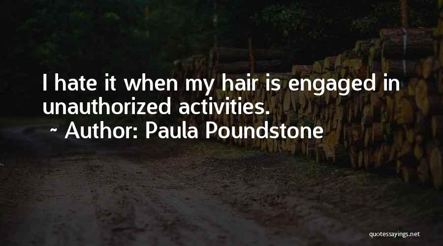 How Much You Hate Someone Quotes By Paula Poundstone