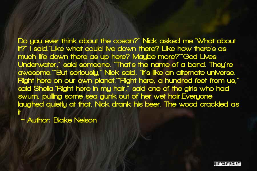 How Much You Like Her Quotes By Blake Nelson