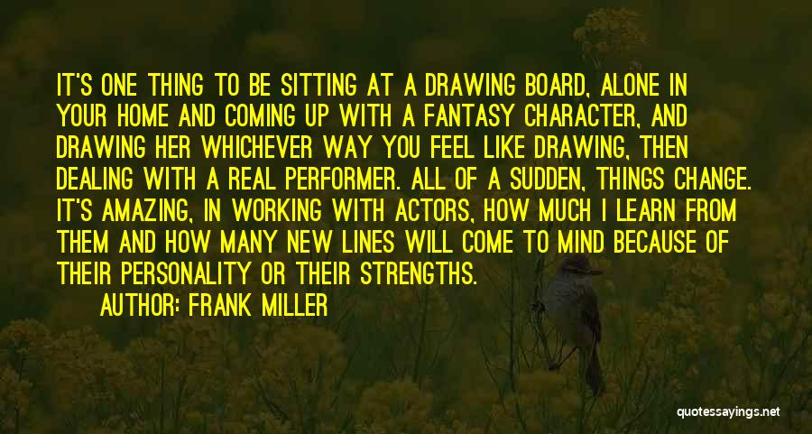 How Much You Like Her Quotes By Frank Miller