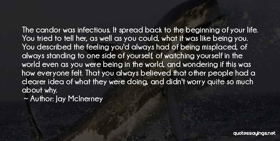 How Much You Like Her Quotes By Jay McInerney