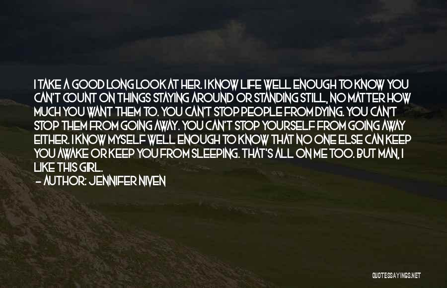 How Much You Like Her Quotes By Jennifer Niven