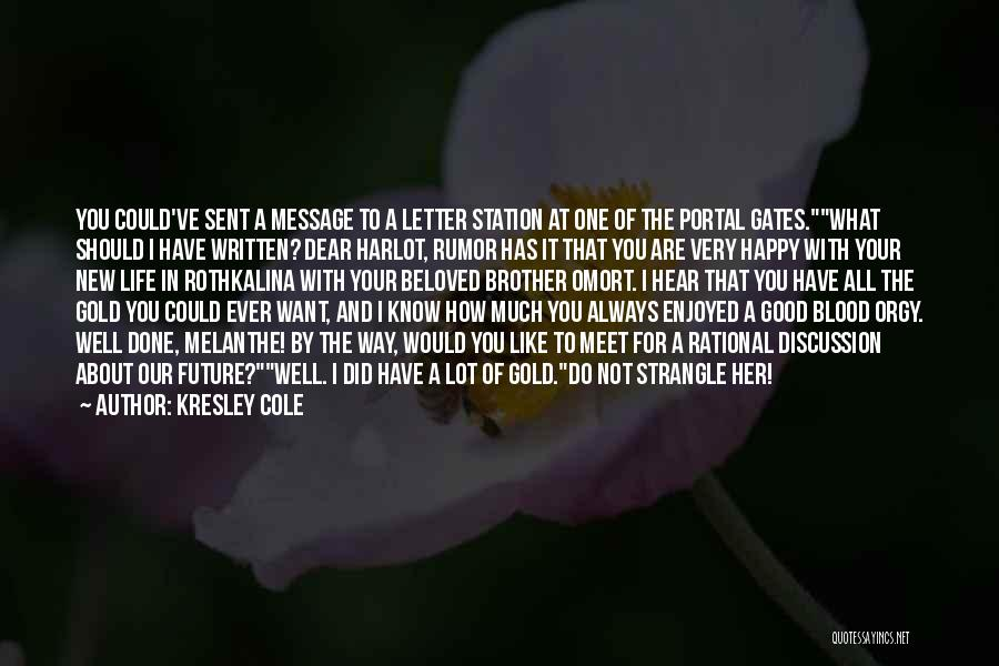How Much You Like Her Quotes By Kresley Cole