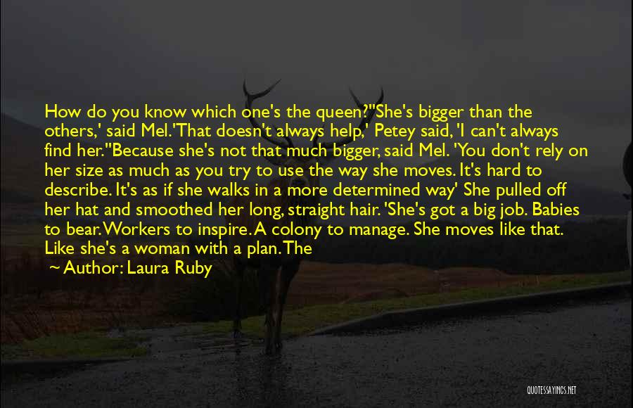 How Much You Like Her Quotes By Laura Ruby