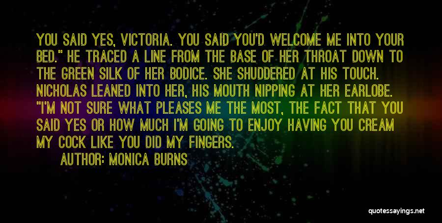 How Much You Like Her Quotes By Monica Burns