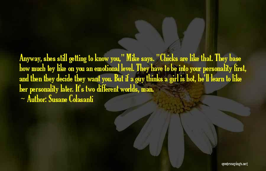 How Much You Like Her Quotes By Susane Colasanti