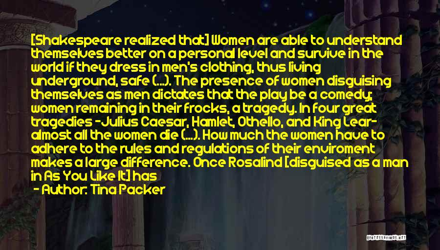 How Much You Like Her Quotes By Tina Packer