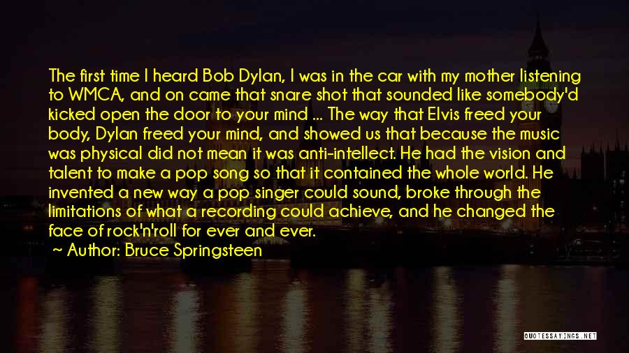 How Music Changed The World Quotes By Bruce Springsteen