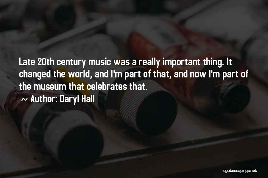 How Music Changed The World Quotes By Daryl Hall