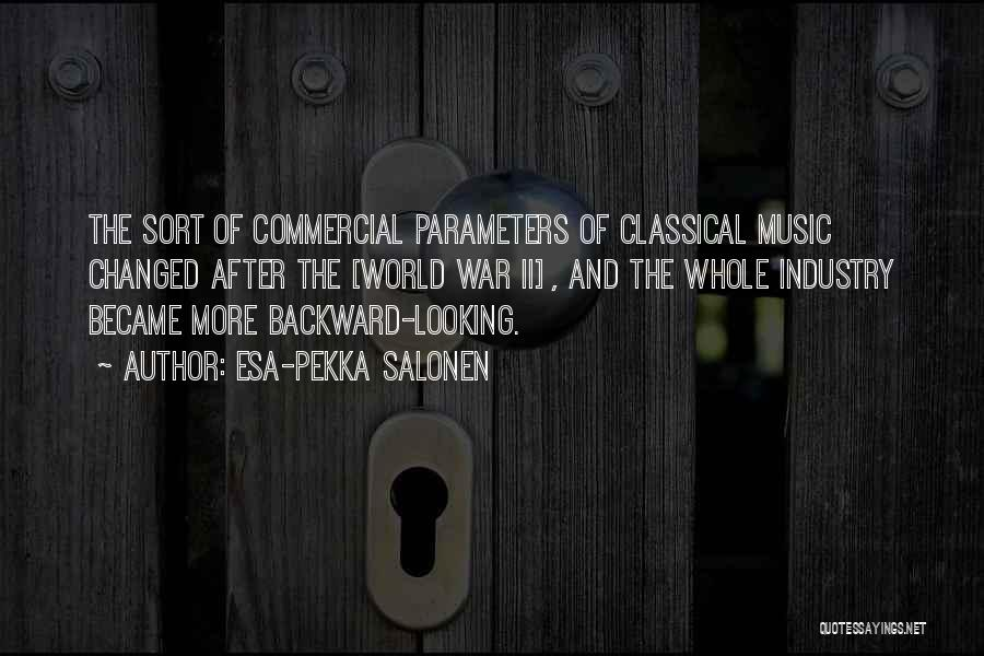 How Music Changed The World Quotes By Esa-Pekka Salonen