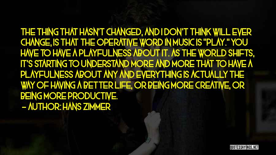 How Music Changed The World Quotes By Hans Zimmer