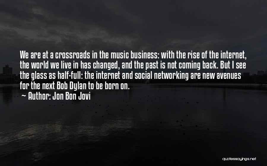 How Music Changed The World Quotes By Jon Bon Jovi