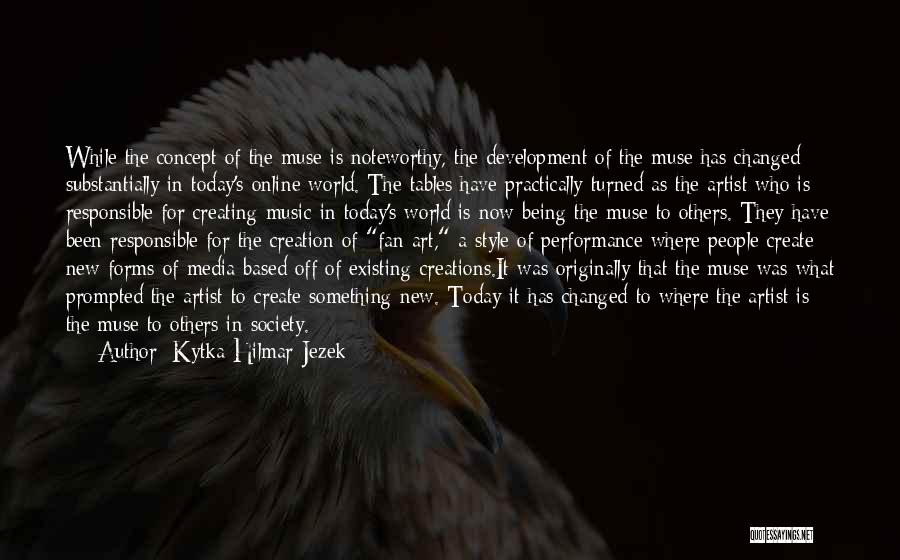 How Music Changed The World Quotes By Kytka Hilmar-Jezek