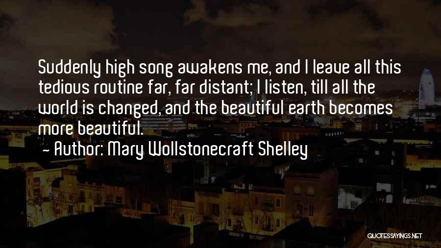 How Music Changed The World Quotes By Mary Wollstonecraft Shelley