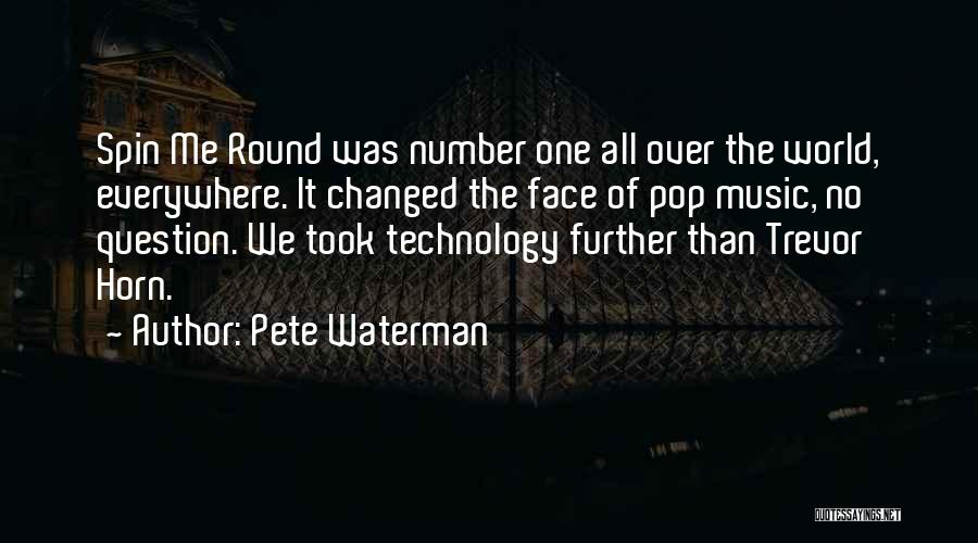 How Music Changed The World Quotes By Pete Waterman