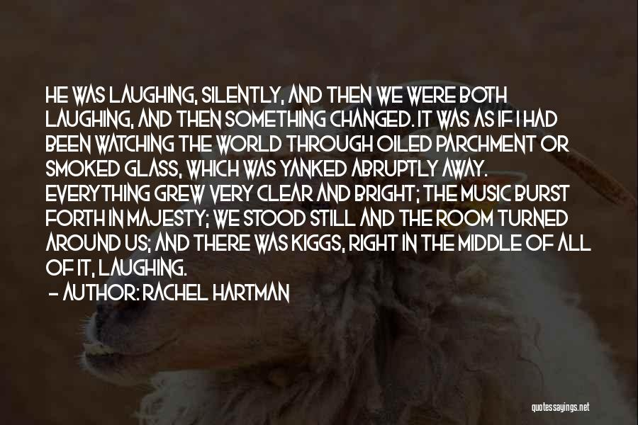 How Music Changed The World Quotes By Rachel Hartman