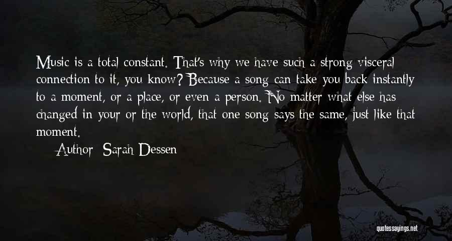 How Music Changed The World Quotes By Sarah Dessen