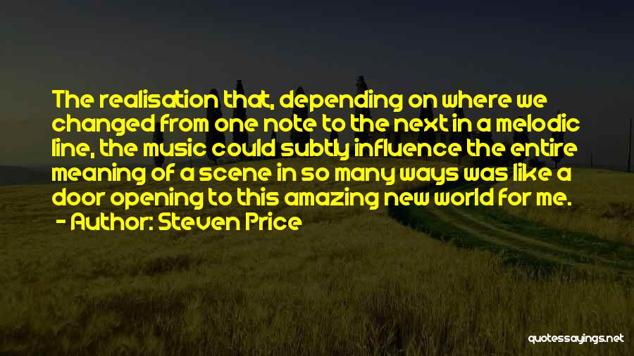 How Music Changed The World Quotes By Steven Price