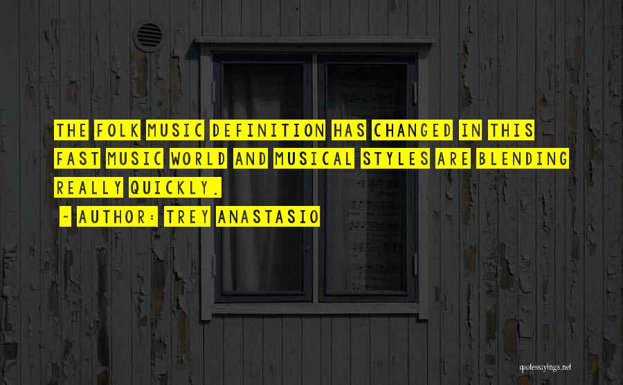 How Music Changed The World Quotes By Trey Anastasio