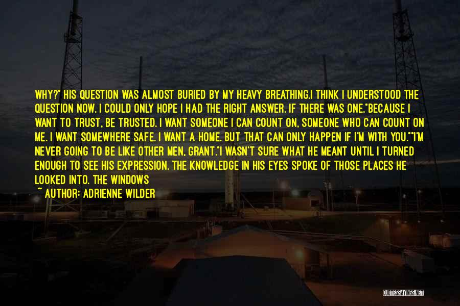 How Not To Give Up Hope Quotes By Adrienne Wilder