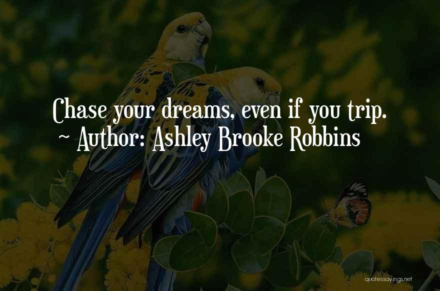How Not To Give Up Hope Quotes By Ashley Brooke Robbins