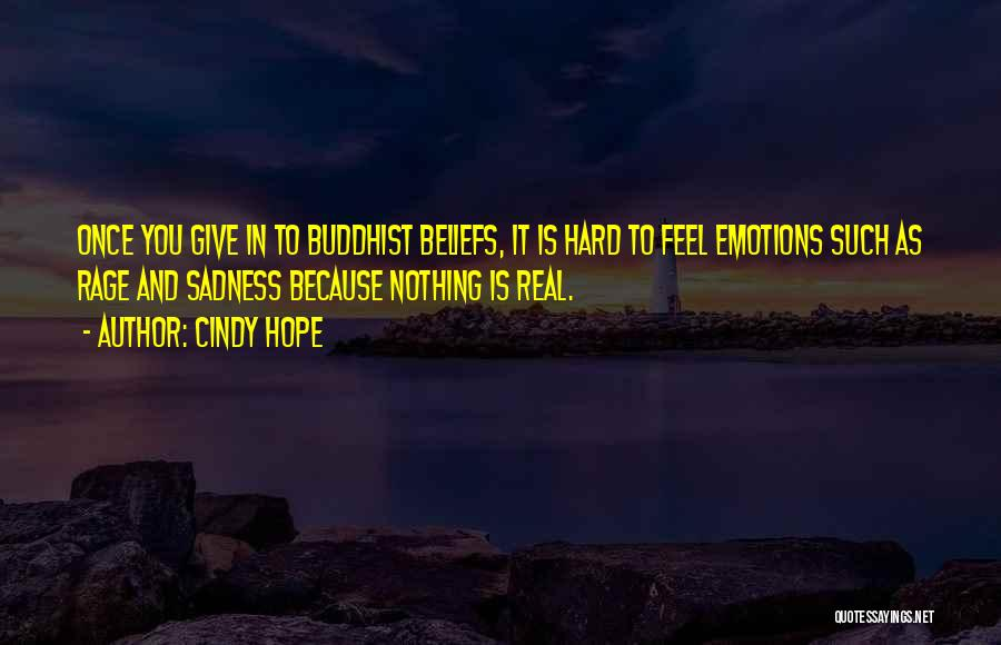 How Not To Give Up Hope Quotes By Cindy Hope
