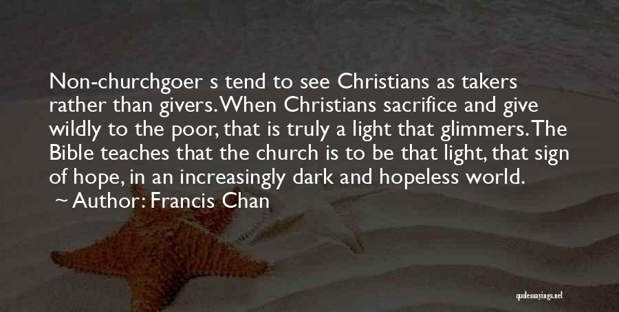 How Not To Give Up Hope Quotes By Francis Chan