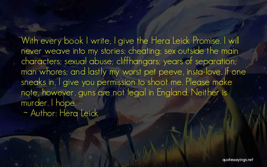 How Not To Give Up Hope Quotes By Hera Leick