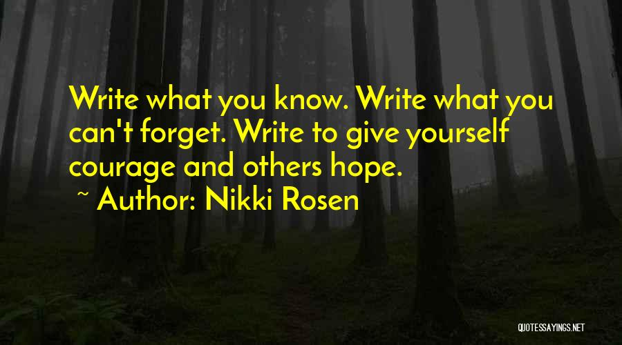 How Not To Give Up Hope Quotes By Nikki Rosen