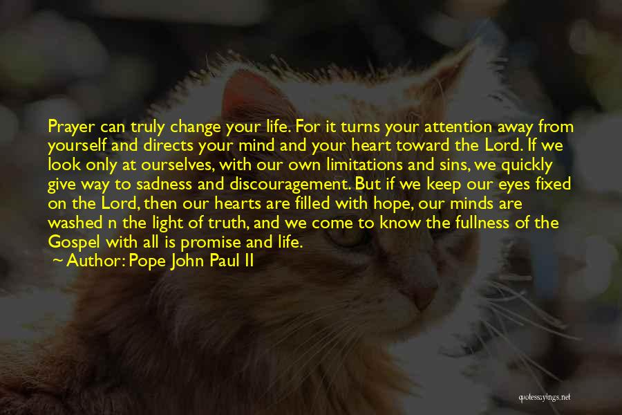 How Not To Give Up Hope Quotes By Pope John Paul II