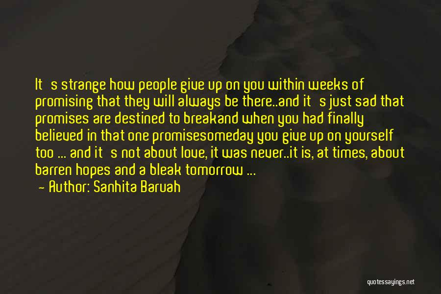 How Not To Give Up Hope Quotes By Sanhita Baruah
