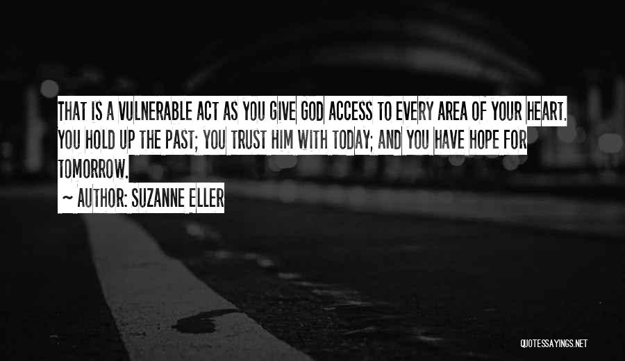 How Not To Give Up Hope Quotes By Suzanne Eller