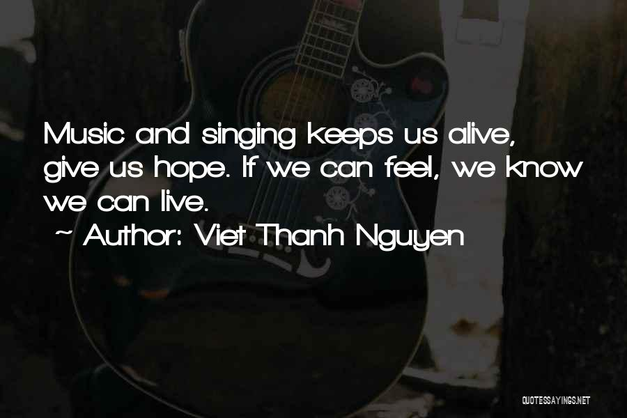 How Not To Give Up Hope Quotes By Viet Thanh Nguyen