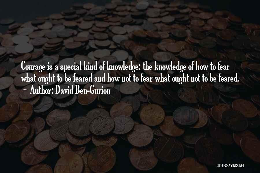 How Special U R Quotes By David Ben-Gurion