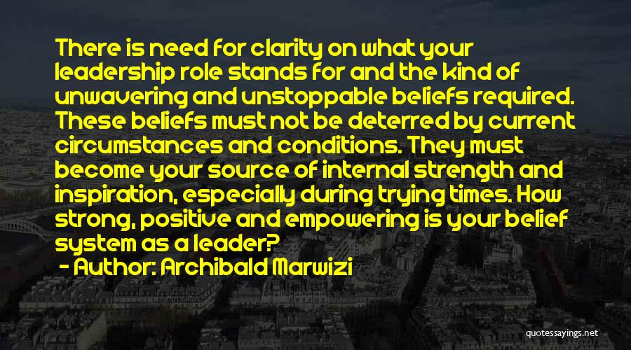 How Strong Quotes By Archibald Marwizi