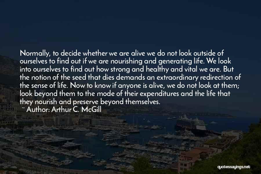 How Strong Quotes By Arthur C. McGill