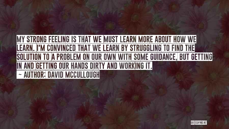 How Strong Quotes By David McCullough
