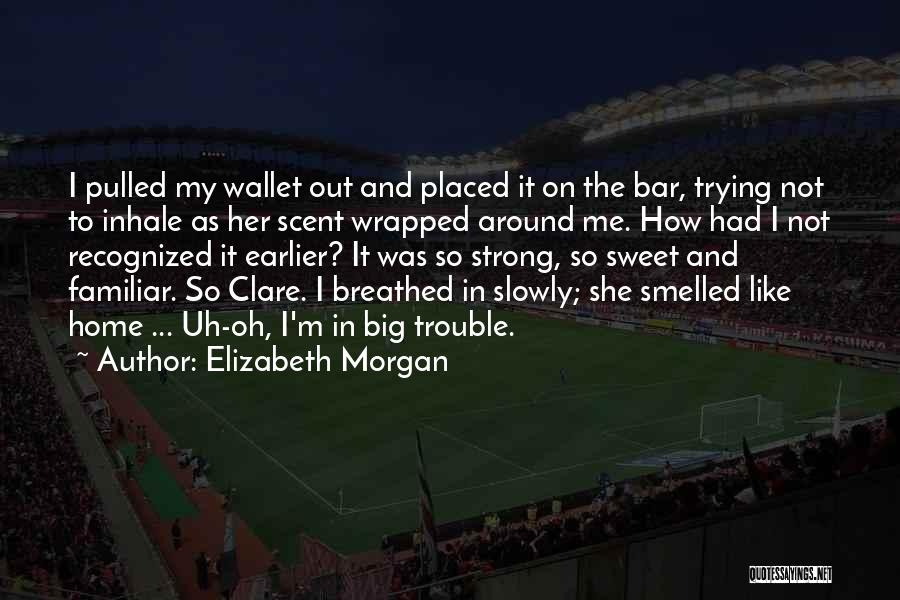 How Strong Quotes By Elizabeth Morgan