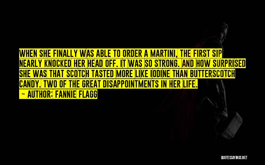 How Strong Quotes By Fannie Flagg