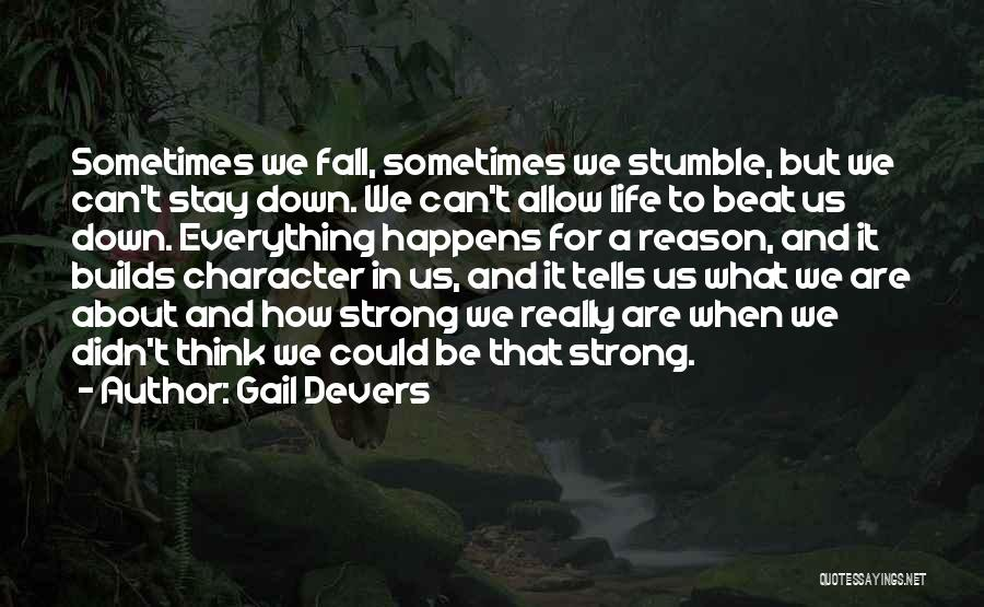 How Strong Quotes By Gail Devers