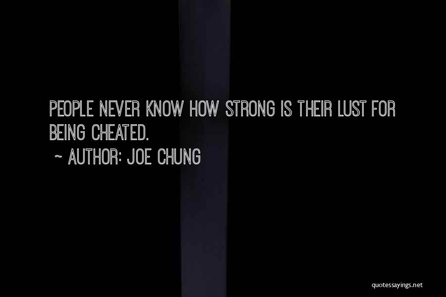 How Strong Quotes By Joe Chung