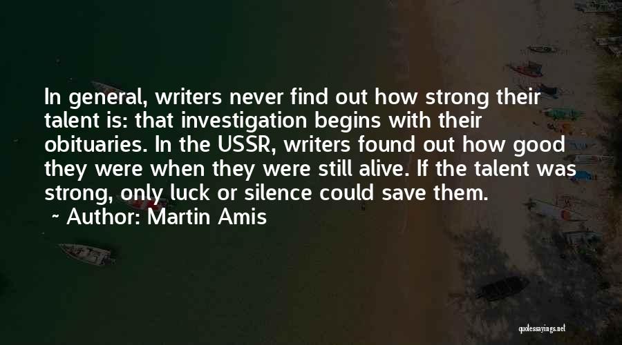 How Strong Quotes By Martin Amis