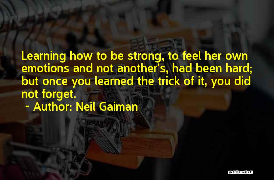 How Strong Quotes By Neil Gaiman