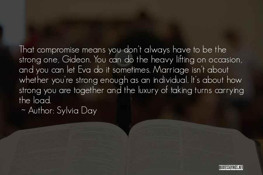 How Strong Quotes By Sylvia Day