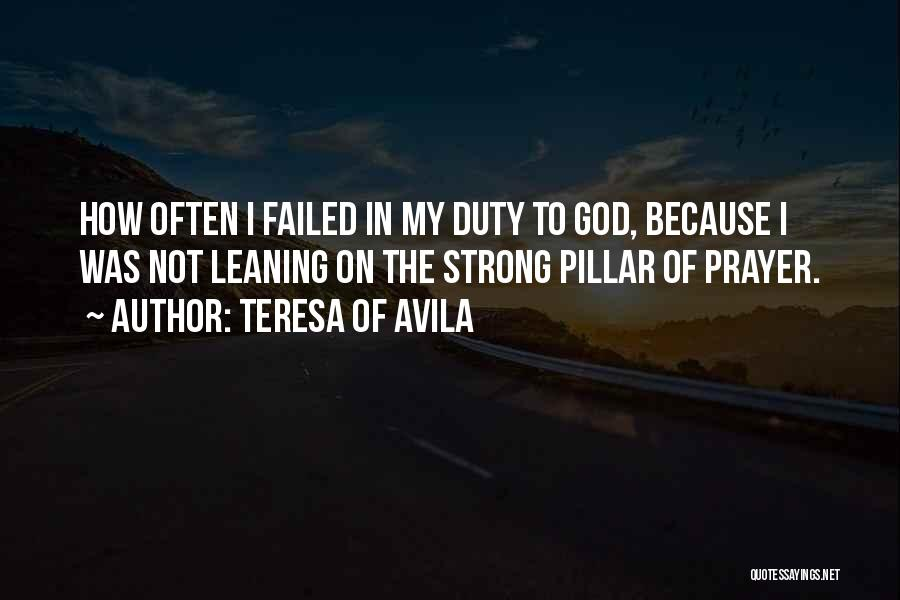 How Strong Quotes By Teresa Of Avila