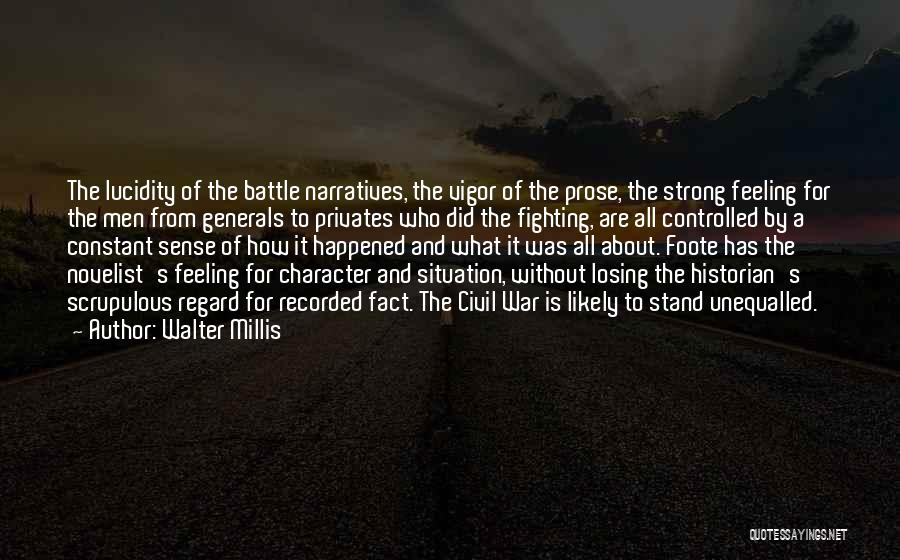 How Strong Quotes By Walter Millis