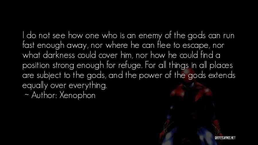How Strong Quotes By Xenophon