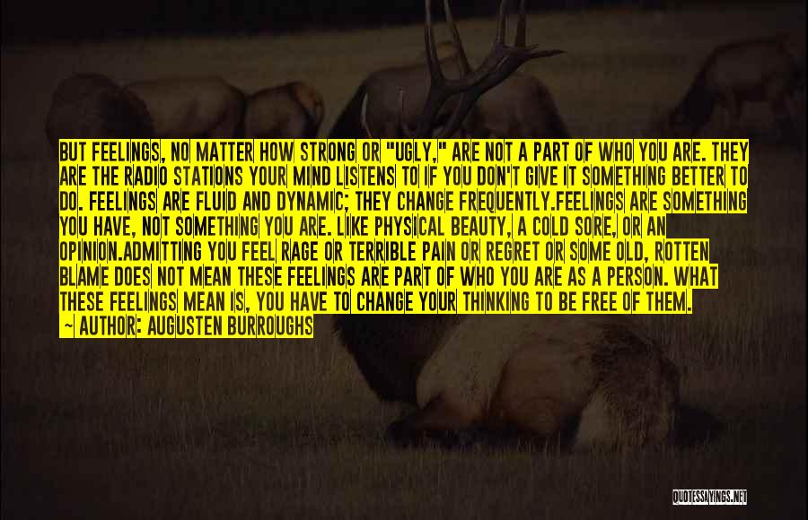 How Strong You Are Quotes By Augusten Burroughs