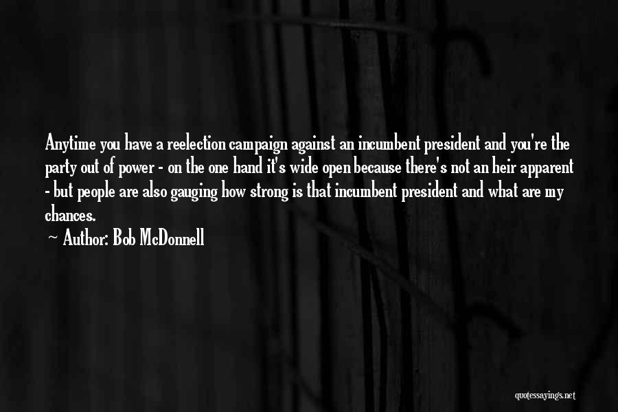 How Strong You Are Quotes By Bob McDonnell